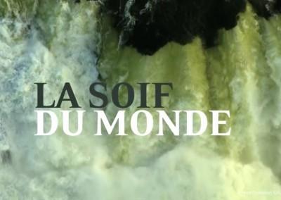 La Soif du Monde