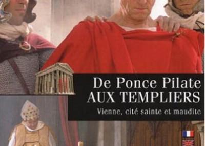 De Ponce Pilate aux Templiers